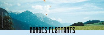 BIENNALE ART CONTEMPORAIN – MONDES FLOTTANTS